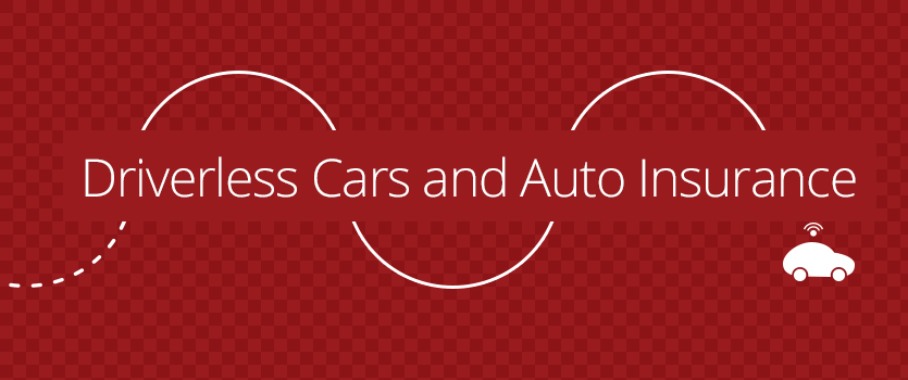 Driverless Cars and Auto Insurance